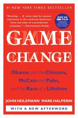 Game Change By Heilemann, John/ Halperin, Mark