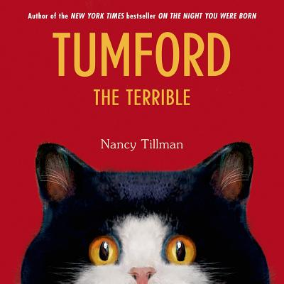 Tumford the Terrible By Tillman, Nancy/ Tillman, Nancy (ILT)